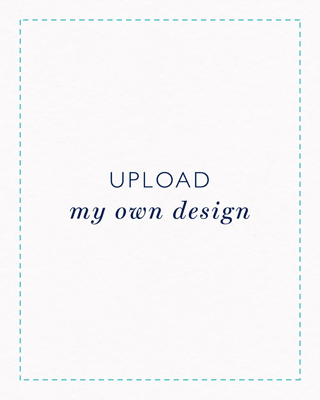 Upload My Own Design - Suite