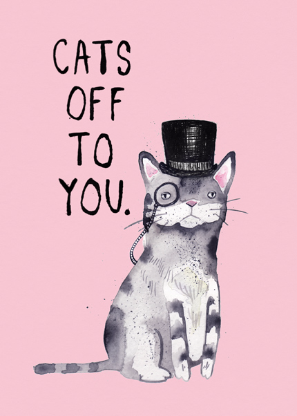 Cats Off To You