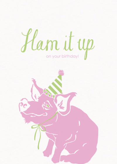 Ham It Up | Personalised Birthday Card