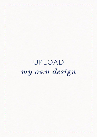 Upload My Own Design - Portrait | Personalised Invitation