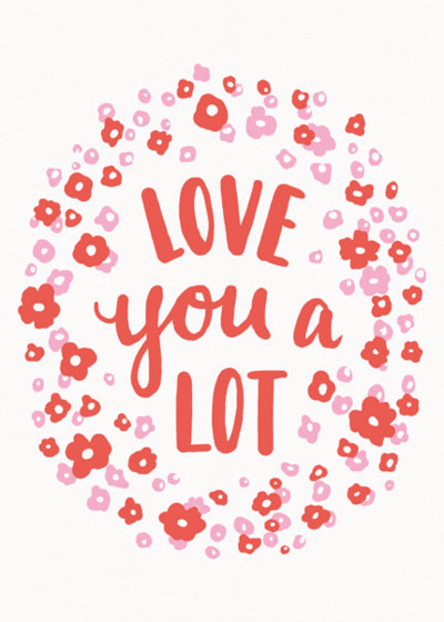 Love You A Lot | Personalised Greeting Card