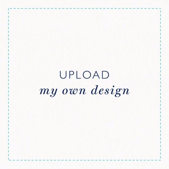 Upload My Own Design - Square | Personalised Invitation