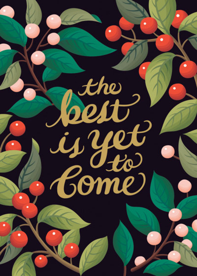 The Best Is Yet To Come | Personalised Greeting Card