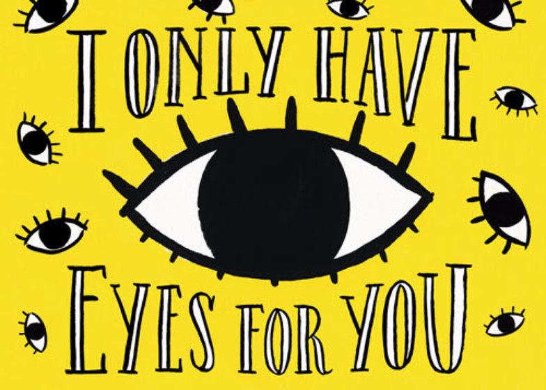 I Only Have Eyes For You | Personalised Greeting Card