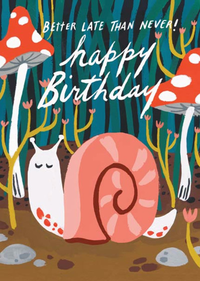 Belated Birthday Snail | Personalised Birthday Card