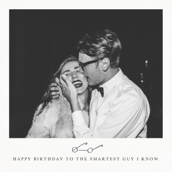 Smartest Guy I Know | Personalised Birthday Card