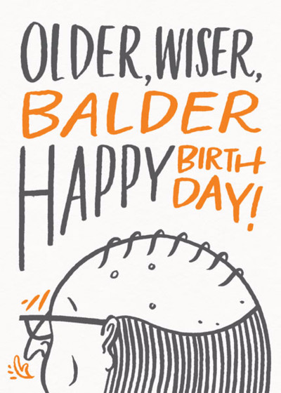 Older, Wiser, Balder | Personalised Birthday Card