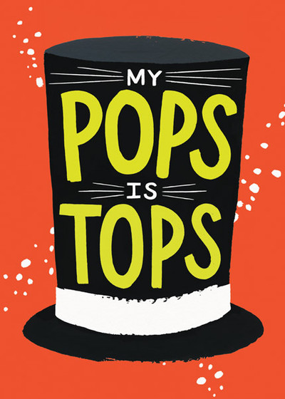 My Pops is Tops | Personalised Greeting Card