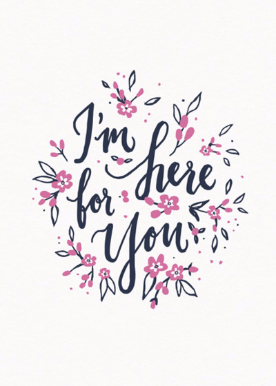 I'm Here For You | Personalised Greeting Card
